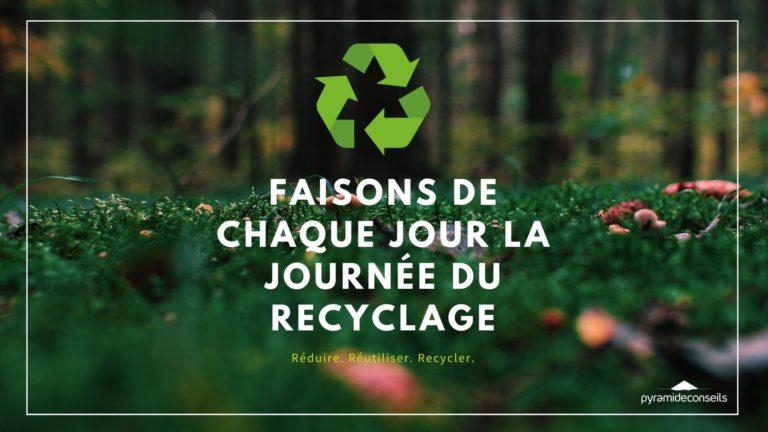 faisons-de-chaque-jour-la-journee-mondiale-du-recyclage