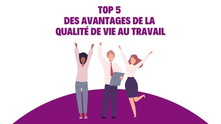 qvt-top-5-avantages